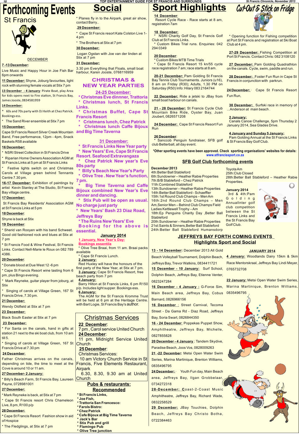 forthcoming events in St Francis 2013